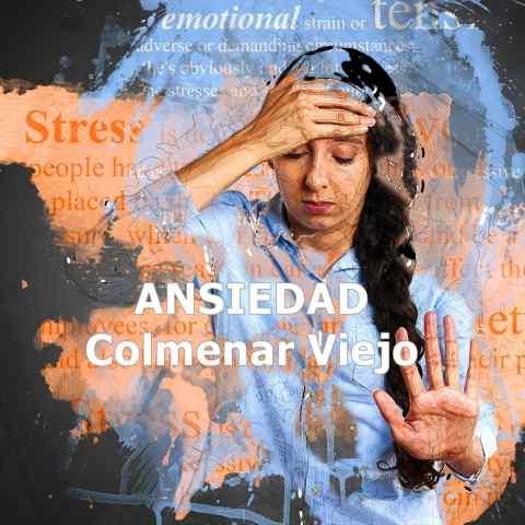 Tratamiento de la ansiedad en Colmenar Viejo