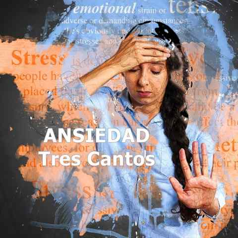 Tratamiento de la ansiedad en Tres Cantos